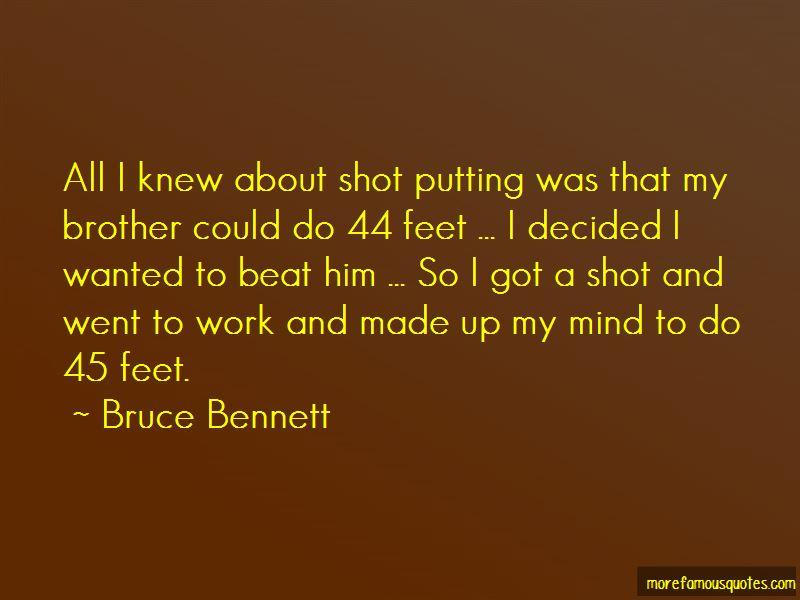 Bruce Bennett Quotes