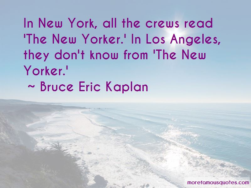 Bruce Eric Kaplan Quotes Pictures 2