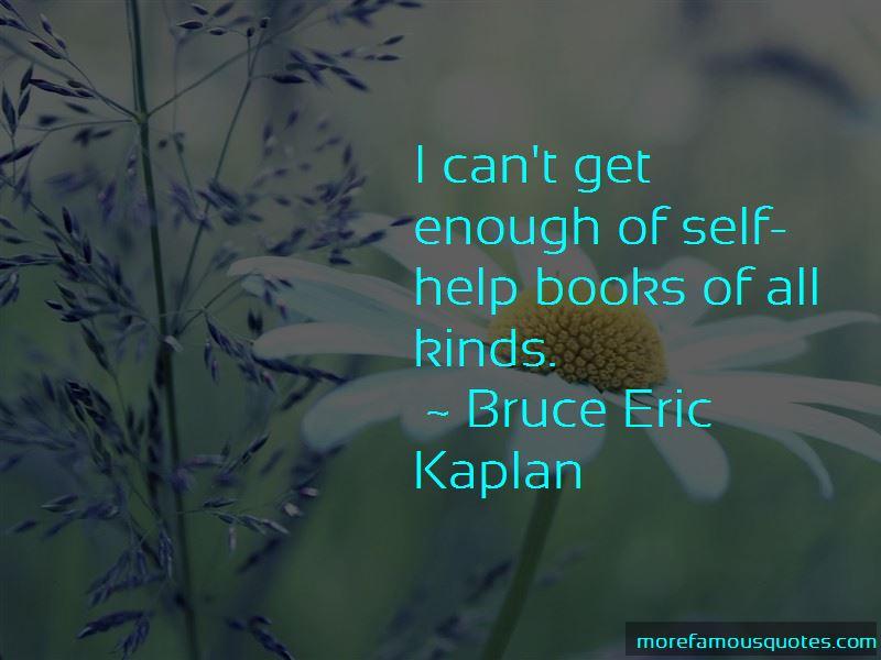 Bruce Eric Kaplan Quotes