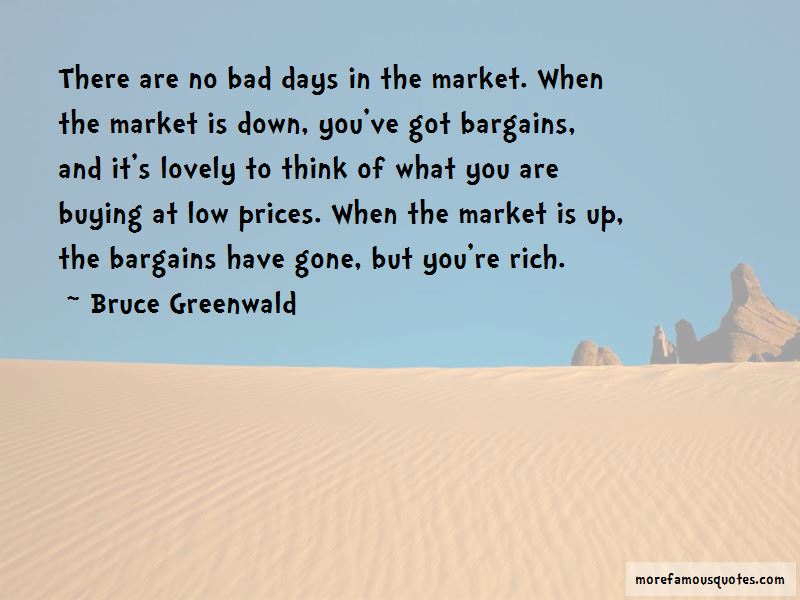Bruce Greenwald Quotes Pictures 3