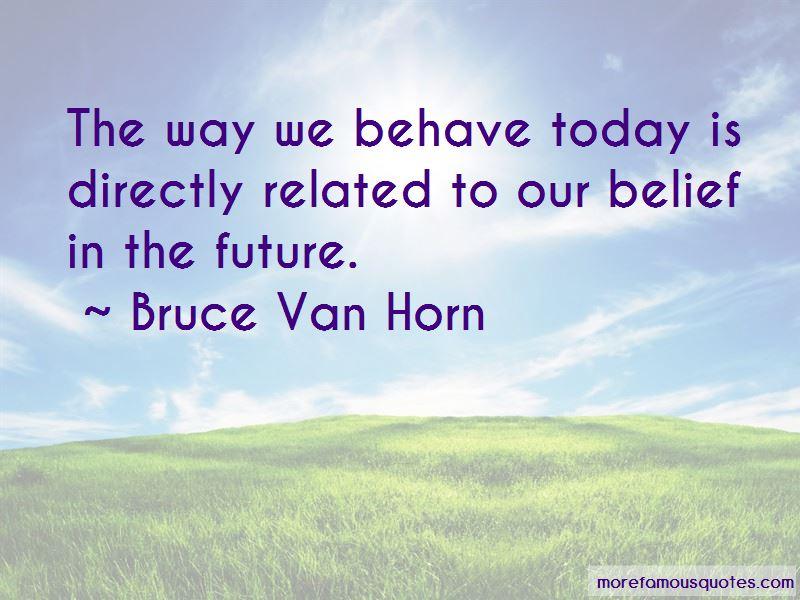Bruce Van Horn Quotes Pictures 2