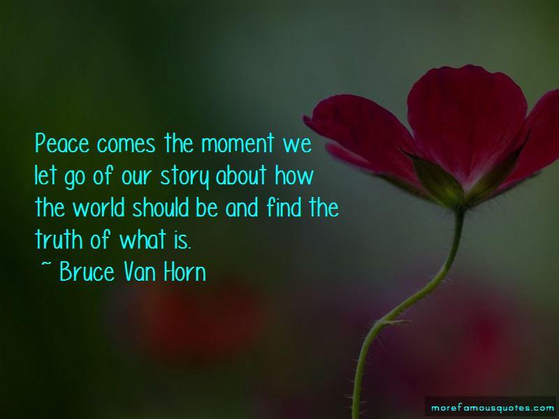 Bruce Van Horn Quotes Pictures 4
