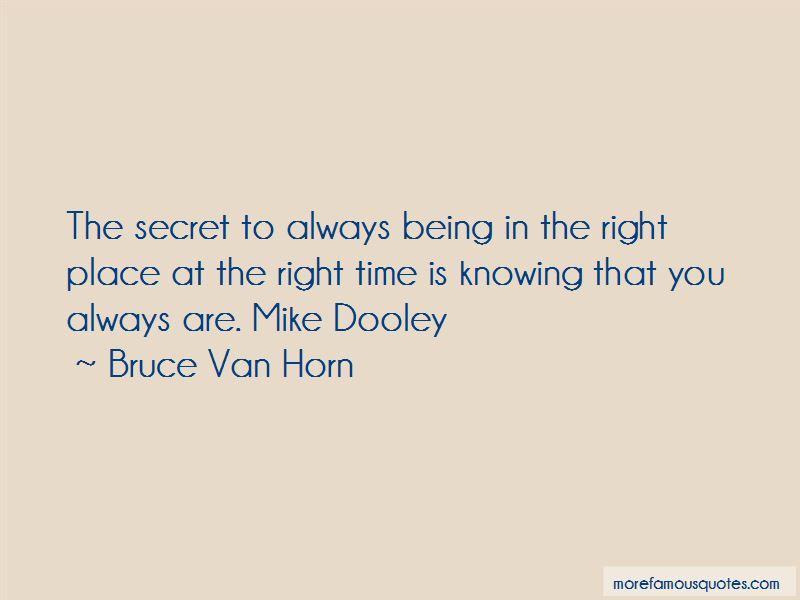 Bruce Van Horn Quotes