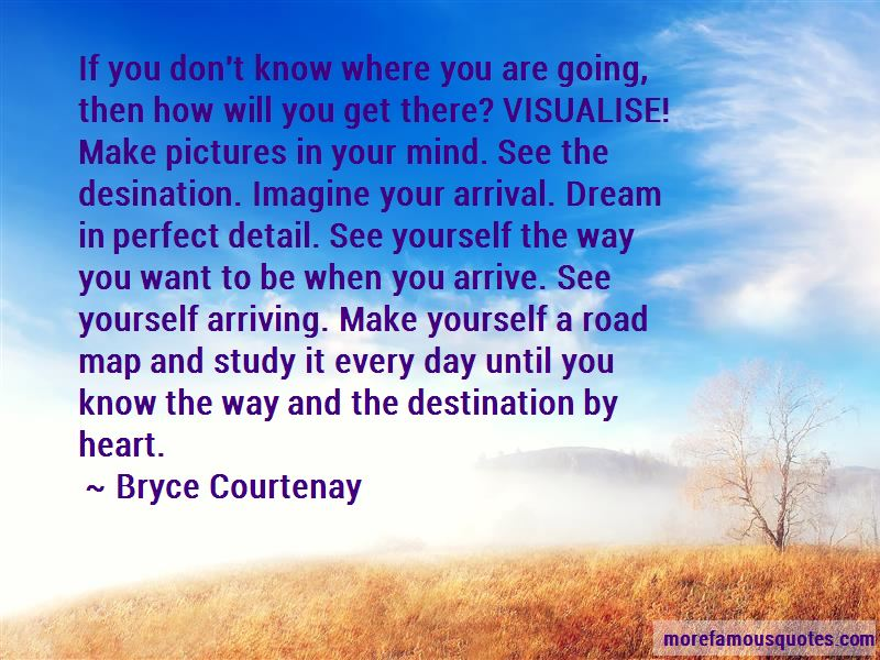 Bryce Courtenay Quotes Pictures 3