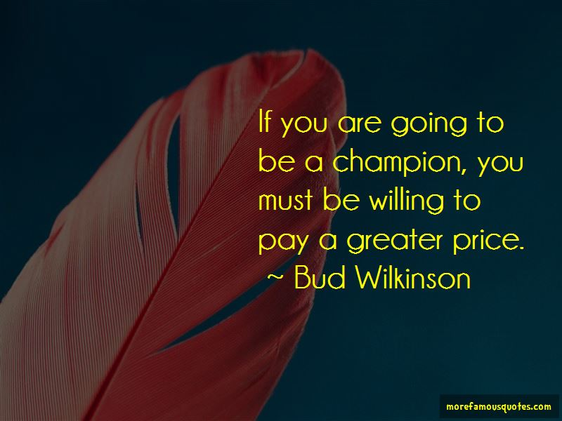 Bud Wilkinson Quotes Pictures 4