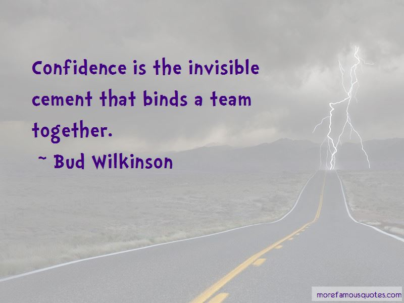 Bud Wilkinson Quotes