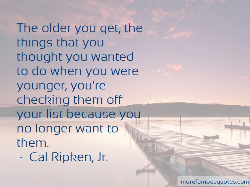 Cal Ripken, Jr. Quotes Pictures 2