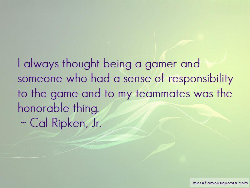 Cal Ripken, Jr. Quotes Pictures 3