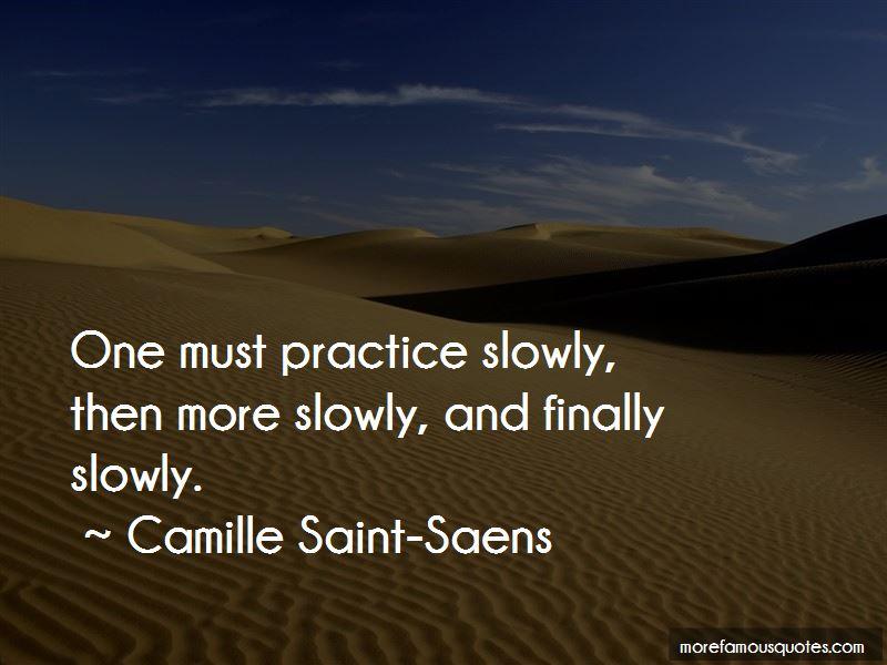 Camille Saint-Saens Quotes Pictures 3