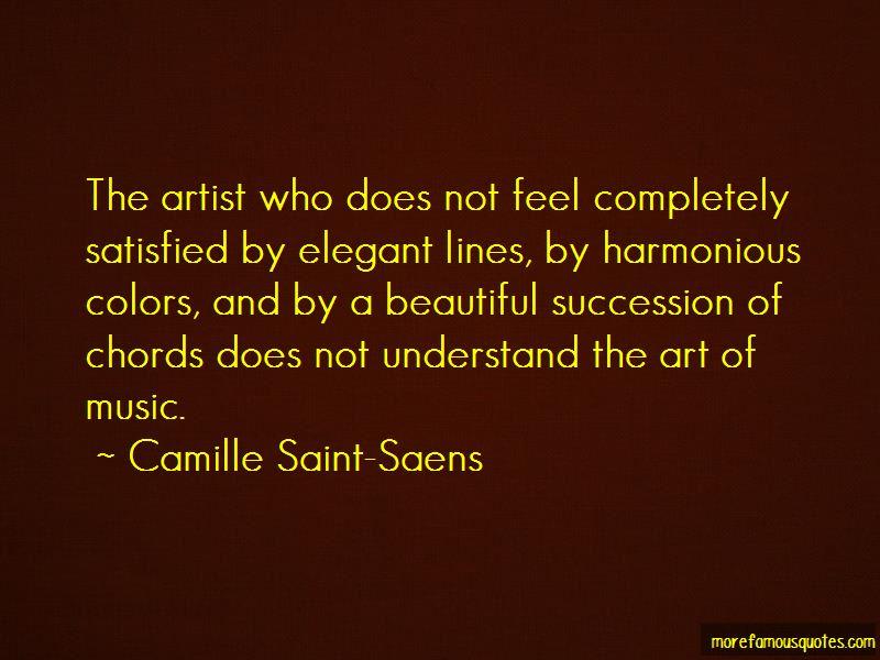 Camille Saint-Saens Quotes Pictures 4