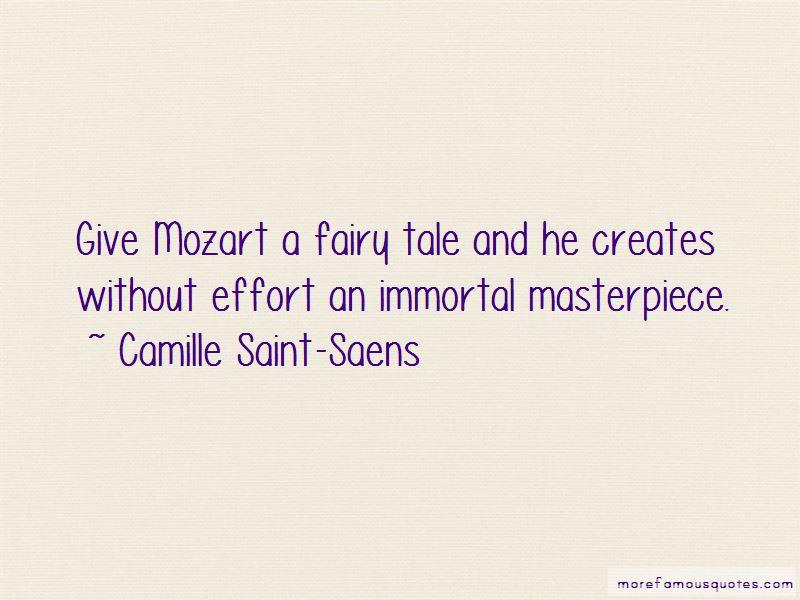 Camille Saint-Saens Quotes