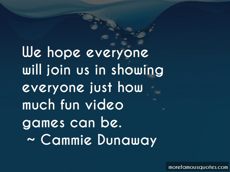 Cammie Dunaway Quotes Pictures 3
