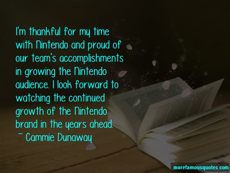 Cammie Dunaway Quotes