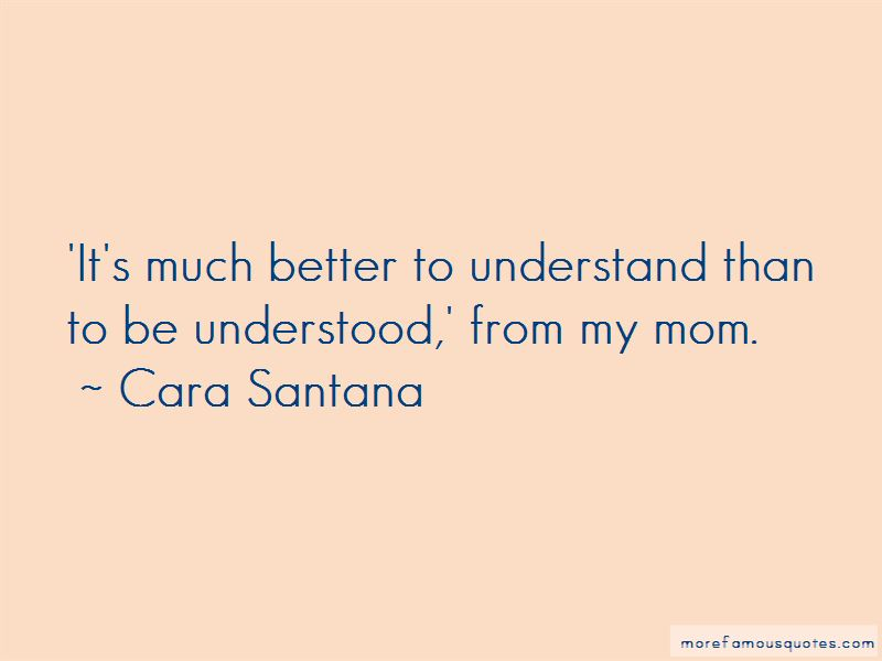 Cara Santana Quotes Pictures 2