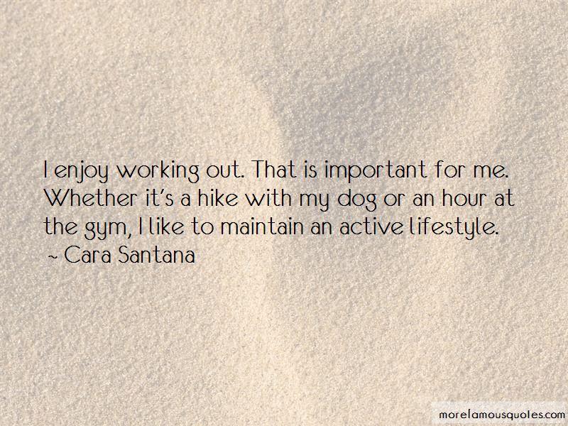 Cara Santana Quotes Pictures 3