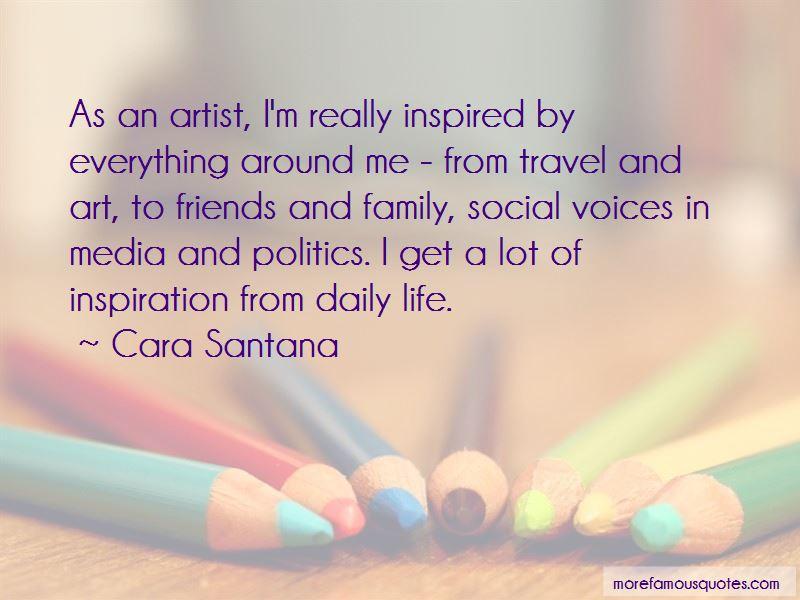 Cara Santana Quotes