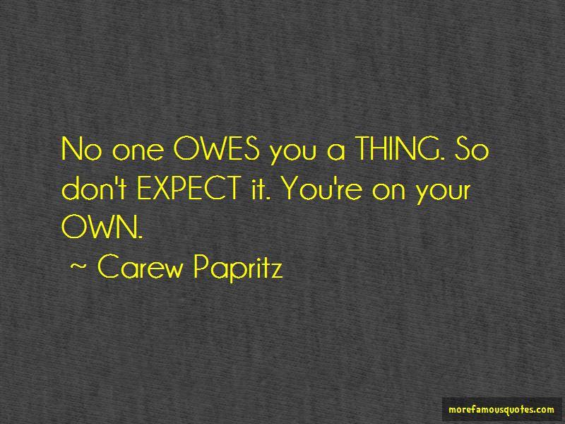 Carew Papritz Quotes