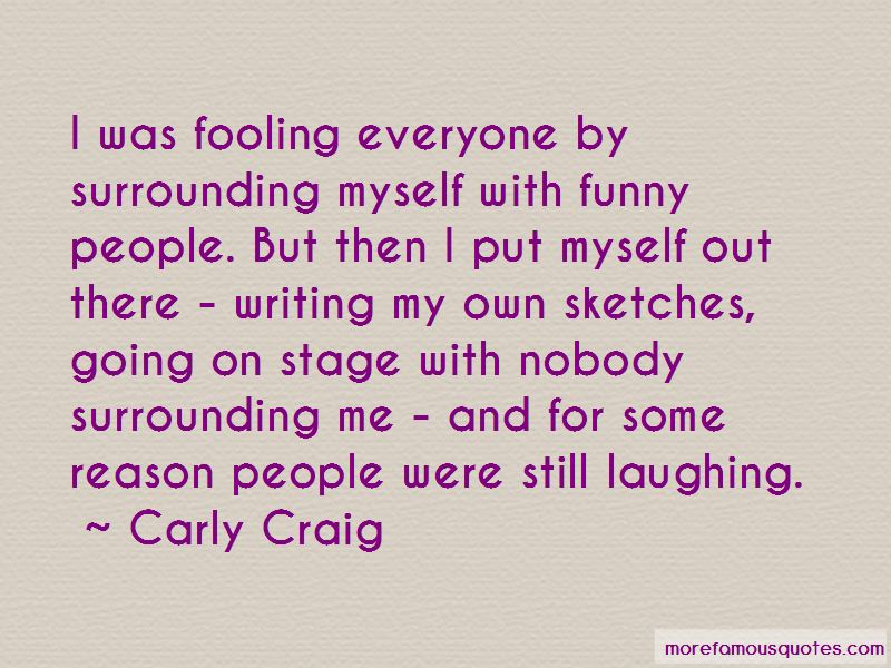 Carly Craig Quotes Pictures 4