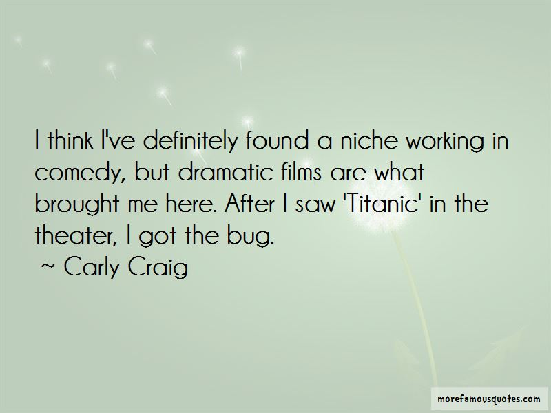 Carly Craig Quotes