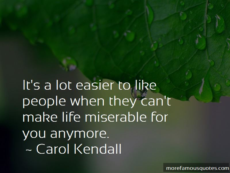 Carol Kendall Quotes Pictures 2