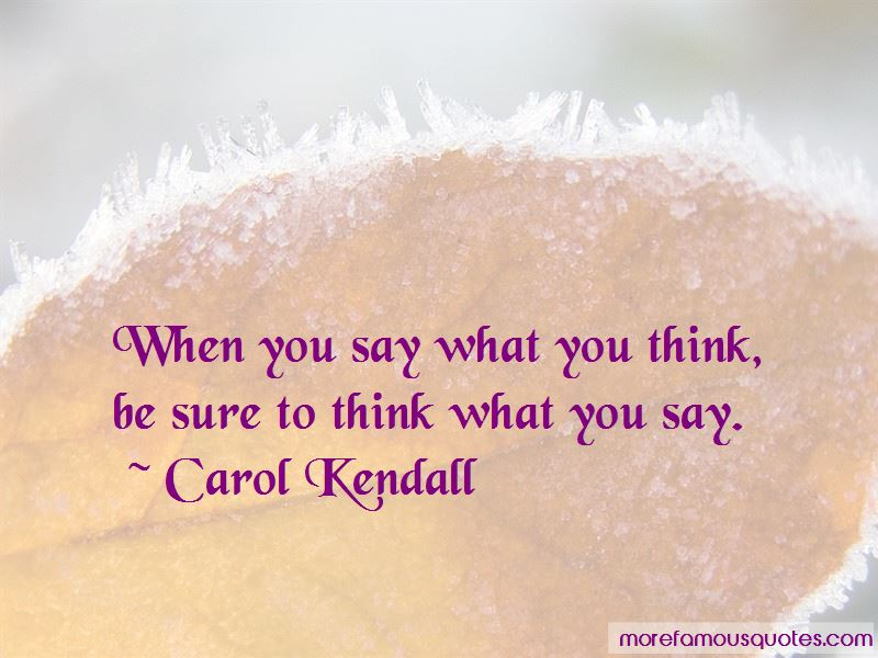 Carol Kendall Quotes Pictures 4