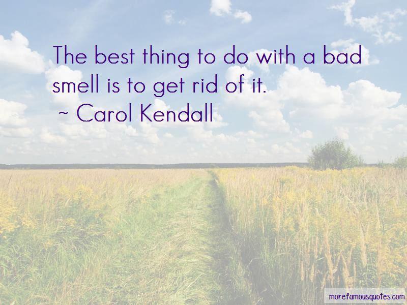 Carol Kendall Quotes