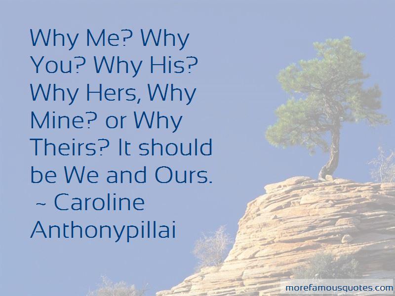 Caroline Anthonypillai Quotes