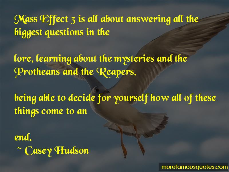 Casey Hudson Quotes Pictures 2