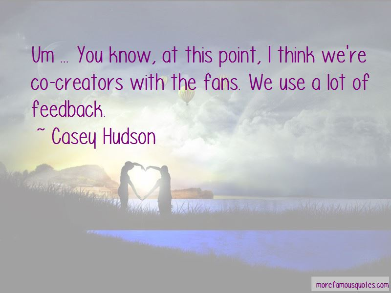 Casey Hudson Quotes Pictures 3
