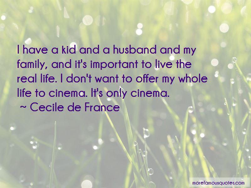 Cecile De France Quotes
