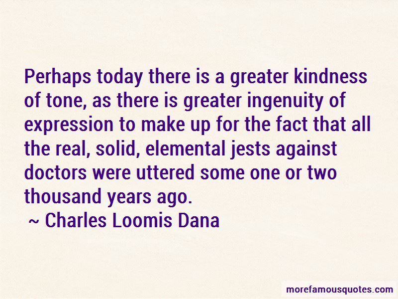 Charles Loomis Dana Quotes Pictures 2