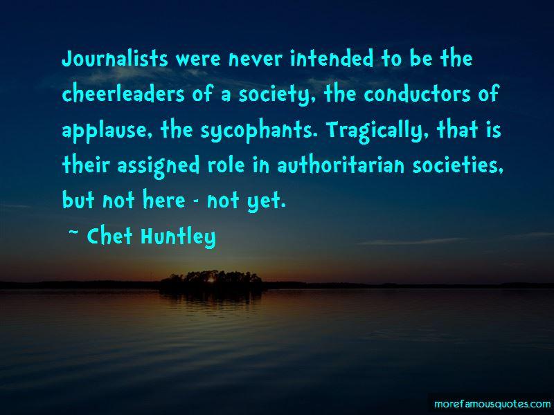 Chet Huntley Quotes