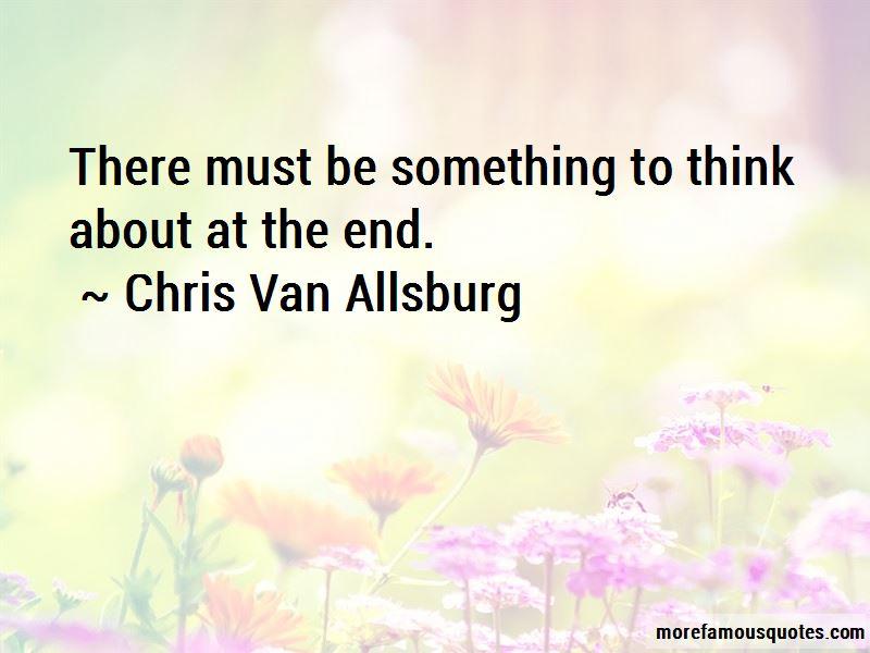 Chris Van Allsburg Quotes Pictures 3