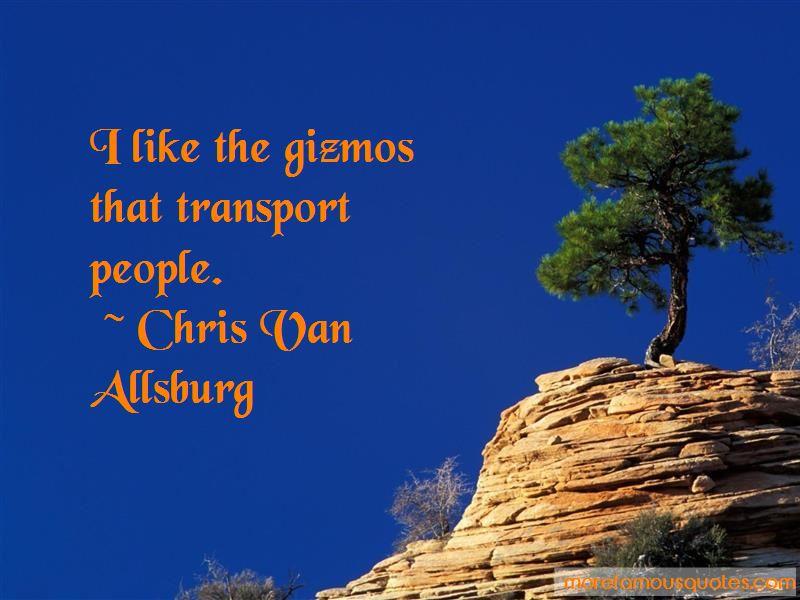 Chris Van Allsburg Quotes Pictures 4