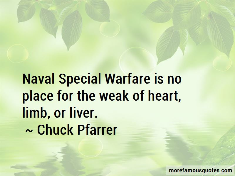Chuck Pfarrer Quotes Pictures 2
