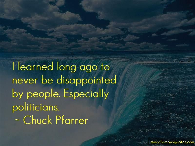 Chuck Pfarrer Quotes