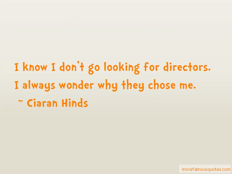 Ciaran Hinds Quotes Pictures 4