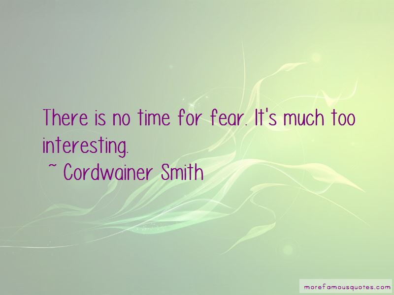 Cordwainer Smith Quotes