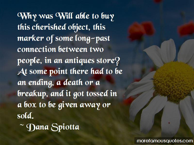 Dana Spiotta Quotes