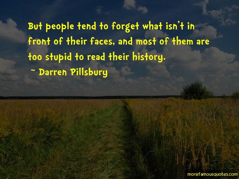 Darren Pillsbury Quotes