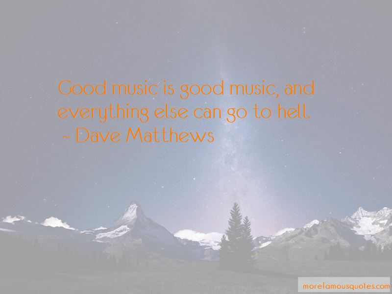 Dave Matthews Quotes Pictures 3