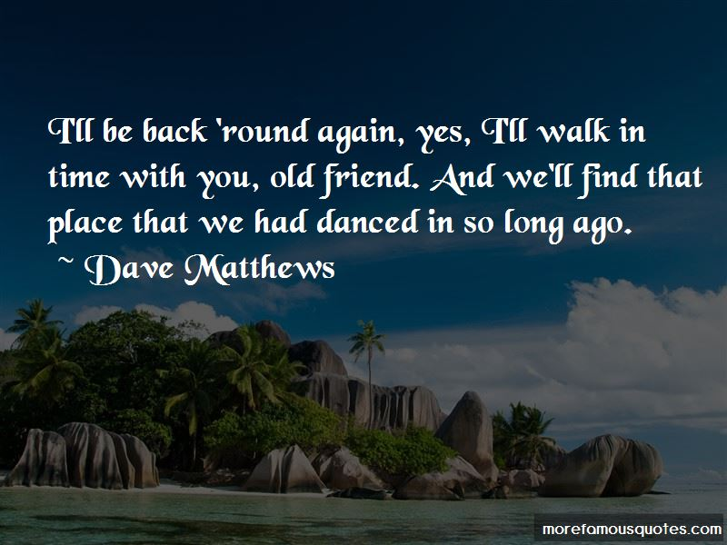 Dave Matthews Quotes Pictures 4