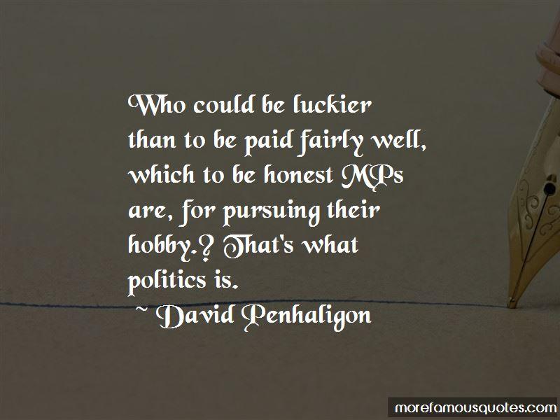 David Penhaligon Quotes Pictures 2