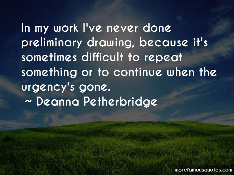 Deanna Petherbridge Quotes