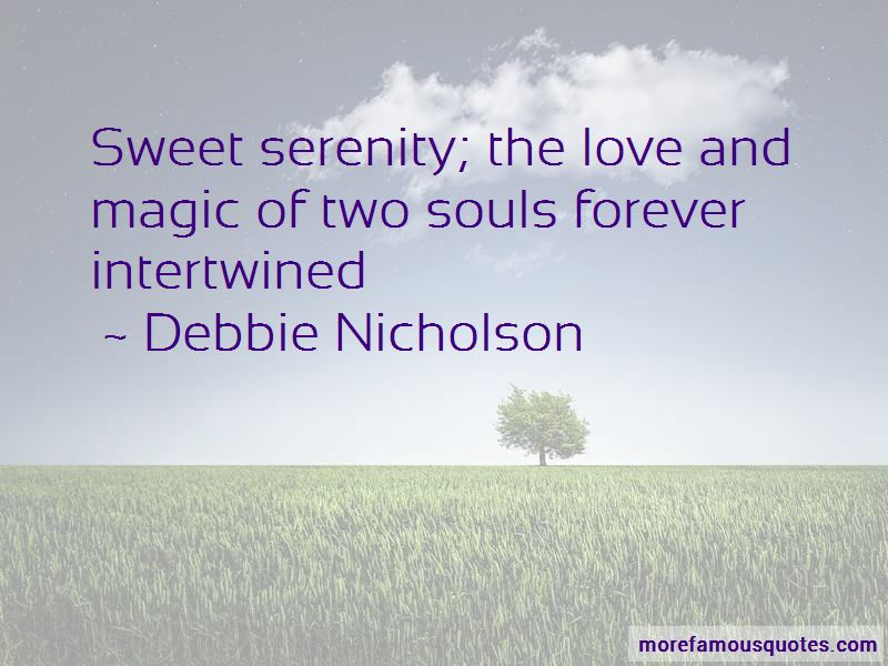 Debbie Nicholson Quotes