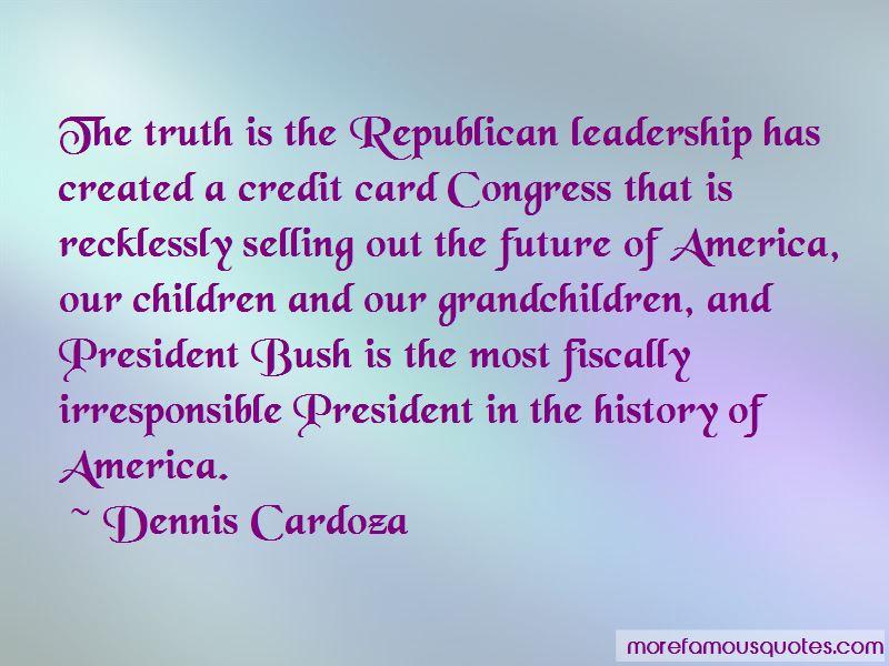 Dennis Cardoza Quotes Pictures 2