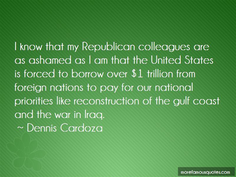 Dennis Cardoza Quotes