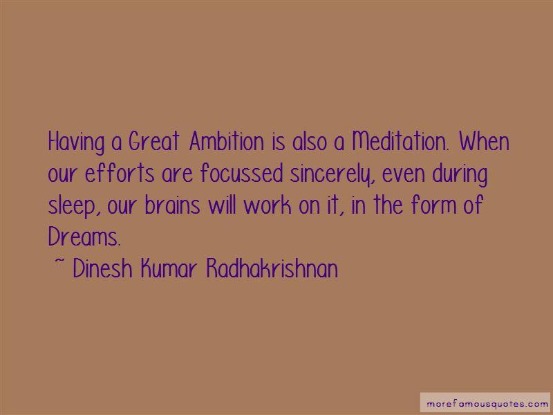 Dinesh Kumar Radhakrishnan Quotes
