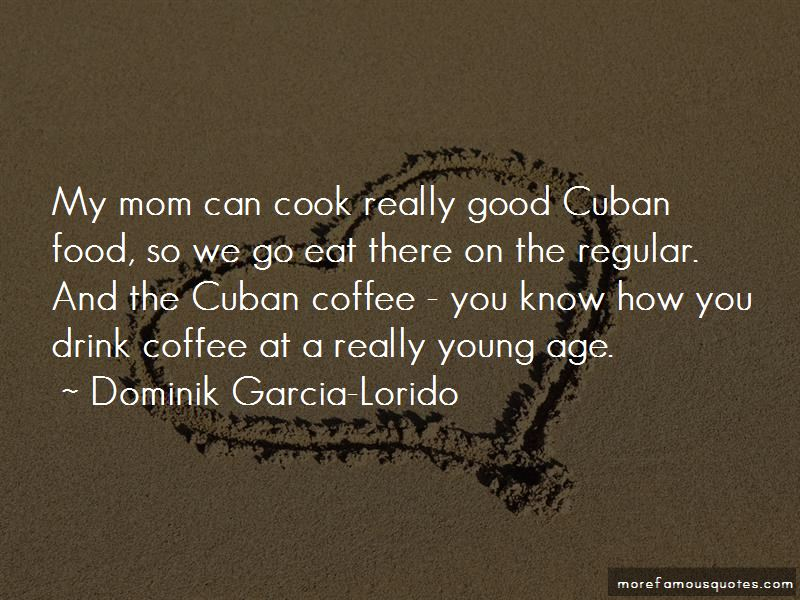 Dominik Garcia-Lorido Quotes Pictures 3