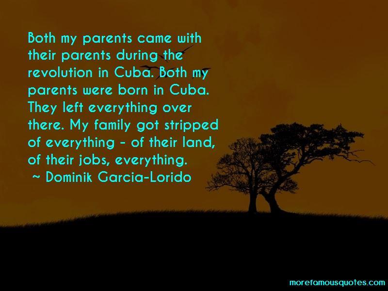 Dominik Garcia-Lorido Quotes